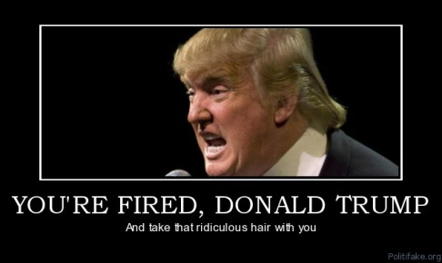 youre-fired-donald-trump-whitehouse-presidency-political-poster-1304335296
